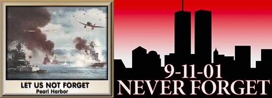 Never Forget Pearl Harbor & 911